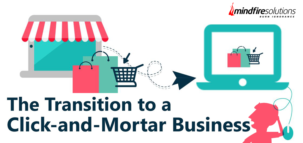 Transition to a Click-and-Mortar Business
