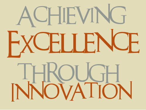 Achieving Excellence through Innovation