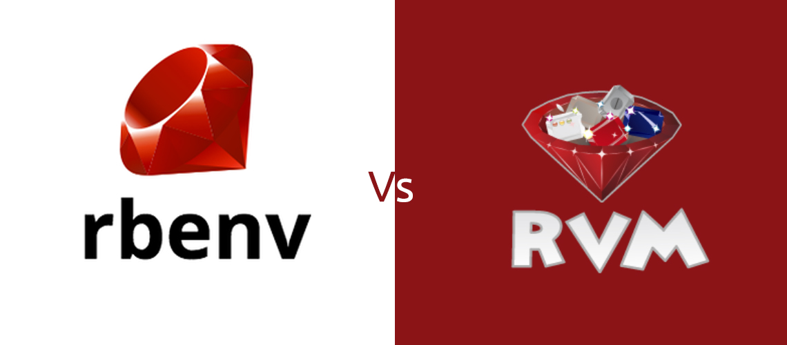 Ruby Version Management Tool Comparison rbenv vs RVM